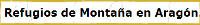 Refugios montaña Aragón